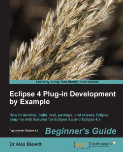 Eclipse 4 Plug-in Development by Example : Beginner's Guide