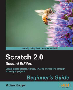 Scratch 2.0 Beginner's Guide: Second Edition