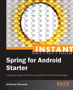 Quick start – RestTemplate - Instant Spring for Android Starter