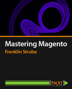 Mastering Magento [Video]