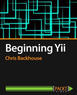 Beginning Yii [Video]