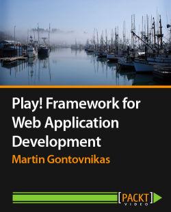 Play! Framework for Web Application Development [Video]