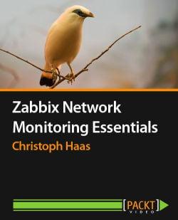 Zabbix Network Monitoring Essentials [Video]