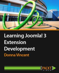 Learning Joomla! 3 Extension Development [Video]