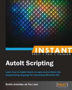Migrating a batch CMD file to AutoIt (Simple) - Instant AutoIt Scripting