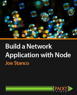 Build a Network Application with Node [Video]