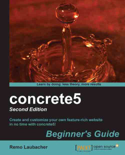 concrete5: Beginner's Guide - Second Edition