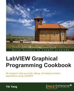 LabVIEW Graphical Programming Cookbook