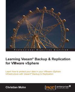 Learning Veeam Backup & Replication for VMware vSphere