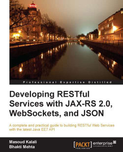 The Java WebSocket Client API - Developing RESTful Services with JAX