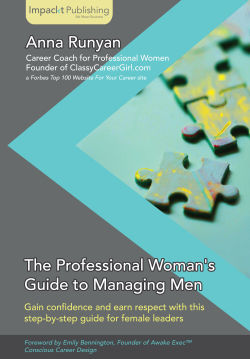 The Professional Woman's Guide to Managing Men