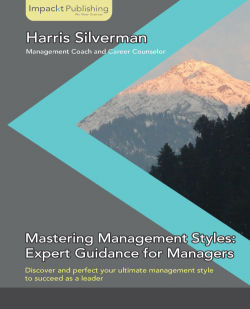 Mastering Management Styles: Expert Guidance for Managers