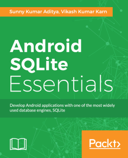 SQLite in Android - Android SQLite Essentials