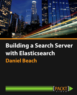 Building a Search Server with Elasticsearch [Video]