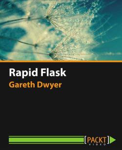 Rapid Flask [Video]