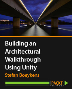 Building an Architectural Walkthrough Using Unity [Video]