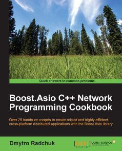 Boost.Asio C++ Network Programming Cookbook