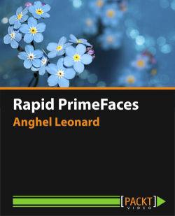 Rapid PrimeFaces [Video]