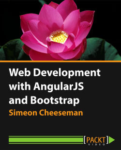 Web Development with AngularJS and Bootstrap [Video]