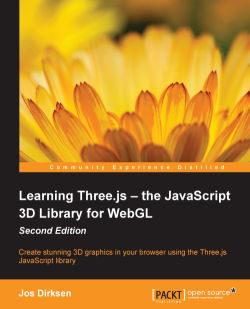 Learning Three.js - the JavaScript 3D Library for WebGL (Second Edition)