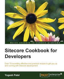 Sitecore Cookbook for Developers