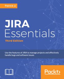 JIRA Essentials - Third Edition