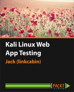 Kali Linux Web App Testing [Video]