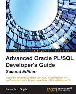 Advanced Oracle PL/SQL Developer's Guide - Second Edition