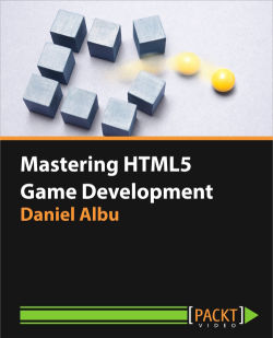 Mastering HTML5 Game Development [Video]