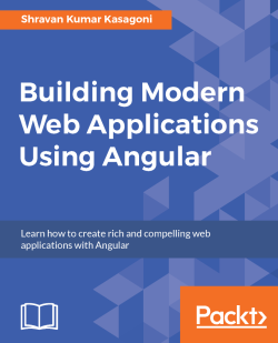 Building Modern Web Applications Using Angular 4