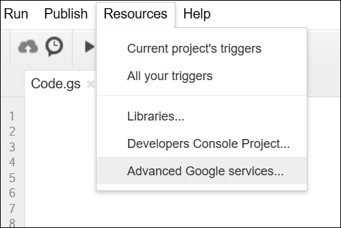 Enabling advanced Google services - Learning Google Apps Script