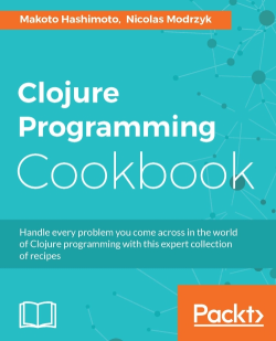 Clojure Programming Cookbook