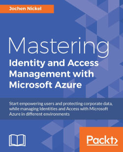 Mastering Identity and Access Management with Microsoft Azure