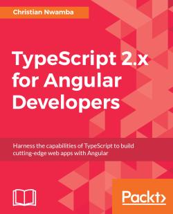 TypeScript 2.x for Angular Developers