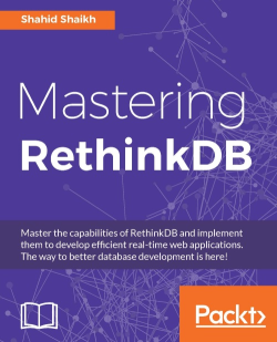 Sharding and replication - Mastering RethinkDB