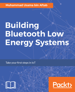 Technologies in the Internet of Things - Building Bluetooth