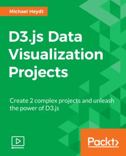 D3.js Data Visualization Projects [Video]