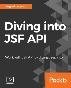 Diving into JSF API [Video]