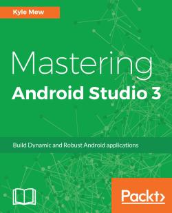 Mastering Android Studio 3