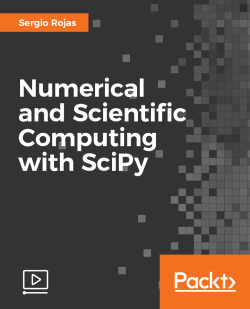 Numerical and Scientific Computing with SciPy [Video]