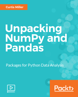 Slicing Arrays in NumPy - Unpacking NumPy and Pandas [Video]
