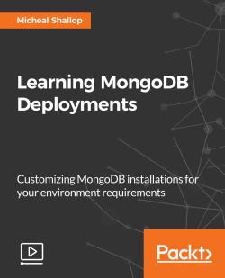 Learning MongoDB Deployments [Video]