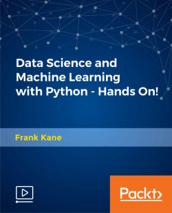 Data Science and Machine Learning with Python - Hands On! [Video]
