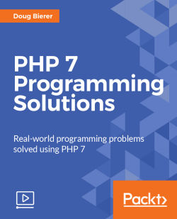 PHP 7 Programming Solutions [Video]