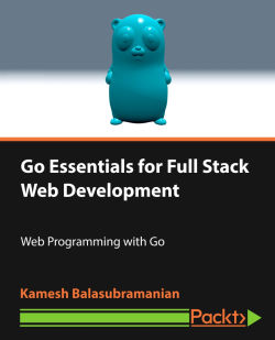 Go Essentials for Full Stack Web Development [Video]