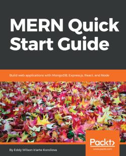 Integrating Socket IO with ExpressJS - MERN Quick Start Guide