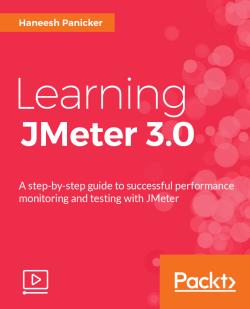 Learning JMeter 3.0 [Video]