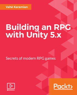 Building an RPG with Unity 5.x [Video]