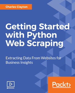 Getting Started with Python Web Scraping [Video]