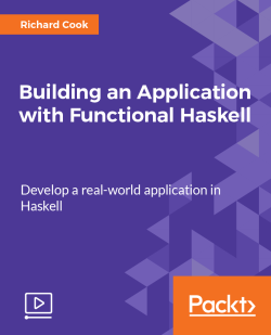 Building an Application with Functional Haskell [Video]